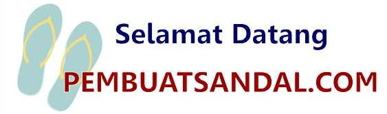 Pembuat Sandal | 081910611512 | Sandal Jepit Custom Bandung
